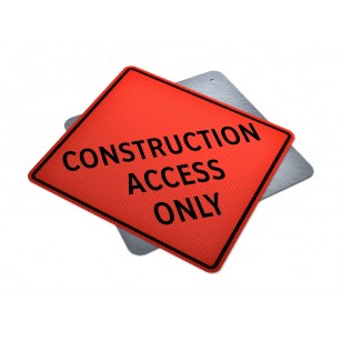 Construction Access Only