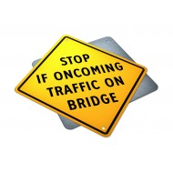 Stop If Oncoming Traffic On Bridge