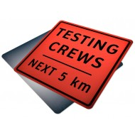 Testing Crews Next __ km