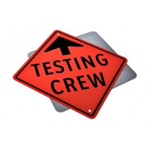 Testing Crew Ahead