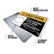 Custom Caution w/Pictogram