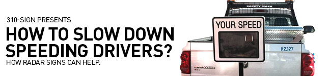 How to slow down speeding drivers?