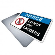Do Not Use Ladders